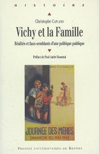 Vichy et la famille : réalités et faux-semblants d'une politique publique