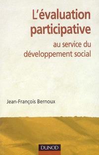 L'évaluation participative au service du développement social