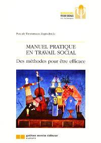 Manuel pratique en travail social : des méthodes pour être efficace