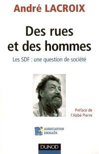 Des rues et des hommes : les SDF : une question de société
