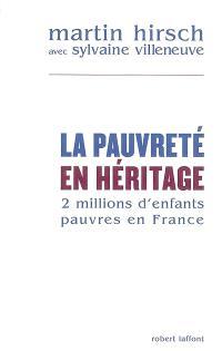 La pauvreté en héritage : 2 millions d'enfants pauvres en France