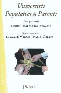 Universités populaires de parents : des parents acteurs, chercheurs, citoyens
