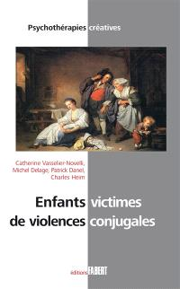 Enfants victimes de violences conjugales