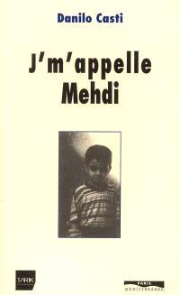 J'm'appelle Medhi