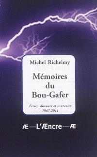 Mémoires du Bou-Gafer : écrits, discours et souvenirs : 1947-2011