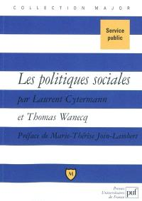 Les politiques sociales : droit du travail, politiques de l'emploi et de la cohésion sociale