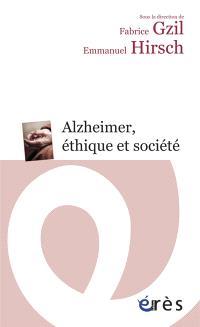 Alzheimer, éthique et société