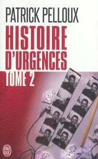 Histoire d'urgences. Volume 2