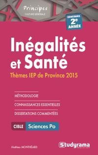 Inégalités et santé : thèmes IEP de province 2015 : concours 2e année
