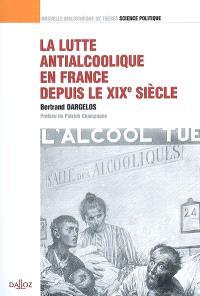 La lutte antialcoolique en France depuis le XIXe siècle