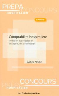 Comptabilité hospitalière : initiation et préparation aux épreuves de concours