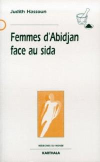 Femmes d'Abidjan face au sida
