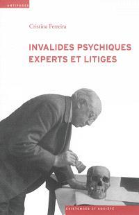 Invalides psychiques, experts et litiges