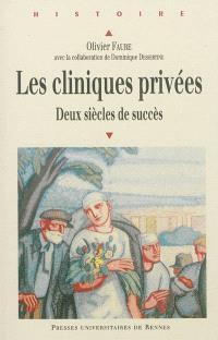 Les cliniques privées : deux siècles de succès