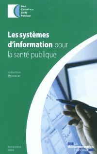 Les systèmes d'information pour la santé publique