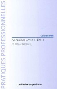 Sécuriser votre EHPAD : 15 actions pratiques