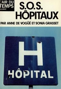 SOS hôpitaux
