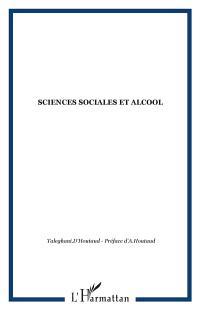Une alcoologie nouvelle à la lumière des sciences sociales