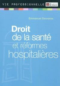 Droit de la santé et réformes hospitalières