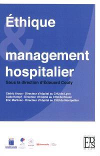 Ethique & management hospitalier