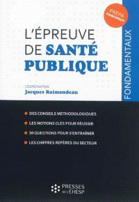 L'épreuve de santé publique : concours administratifs dans les secteurs de la santé et du médico-social