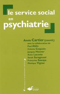 Le service social en psychiatrie