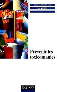 Prévenir les toxicomanies