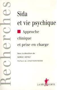 Sida et vie psychique : approche clinique et prise en charge