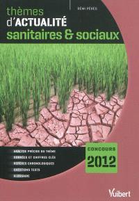 Thèmes d'actualité sanitaires & sociaux : concours 2012