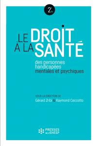 Le droit à la santé des personnes handicapées mentales et psychiques : le rôle des établissements et services sociaux et médico-sociaux