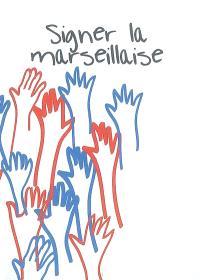 Signer la Marseillaise