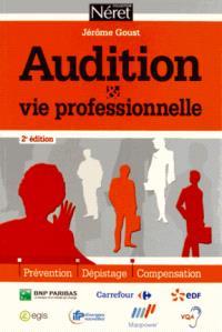 Audition et vie professionnelle : prévention, dépistage, compensation