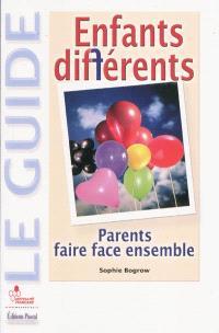 Enfants différents : faire face ensemble