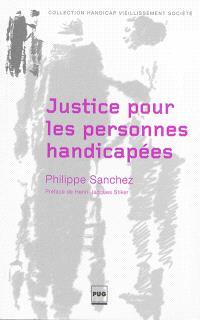 Justice pour les personnes handicapées : handicaps, aide familiale et philosophie politique