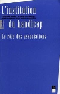 L'institution du handicap : le rôle des associations (XIXe-XXe siècle)
