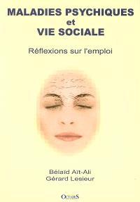 Maladies psychiques et vie sociale : réflexions sur l'emploi