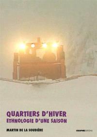 Quartiers d'hiver : ethnologie d'une saison