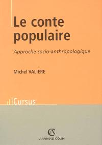 Le conte populaire : approche socio-anthropologique