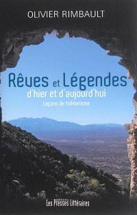 Rêves et légendes : d'hier et d'aujourd'hui : leçons de folklorisme