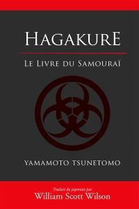 Hagakuré : le livre du samouraï