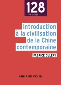 Introduction à la civilisation de la Chine contemporaine