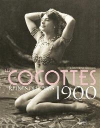 Les cocottes, reines du Paris 1900