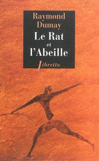 Le rat et l'abeille : court traité de gastronomie préhistorique