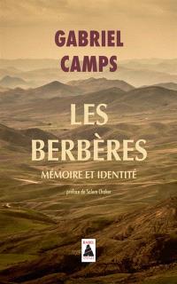 Les Berbères : mémoires et identité