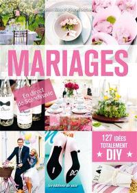 Mariages : 127 idées totalement DIY