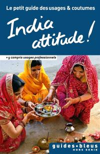 India attitude !