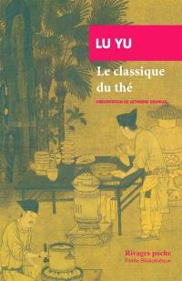 Le classique du thé = Chajing