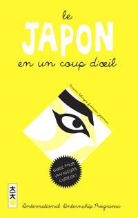 Le Japon en un coup d'oeil : comprendre le Japon : dictionnaire illustré