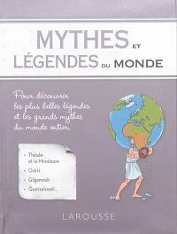 Mythes et légendes du monde