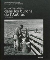 Dans les burons de l'Aubrac : 1950-1960